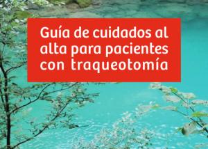 Guía de cuidados al alta para pacientes con traqueotomia