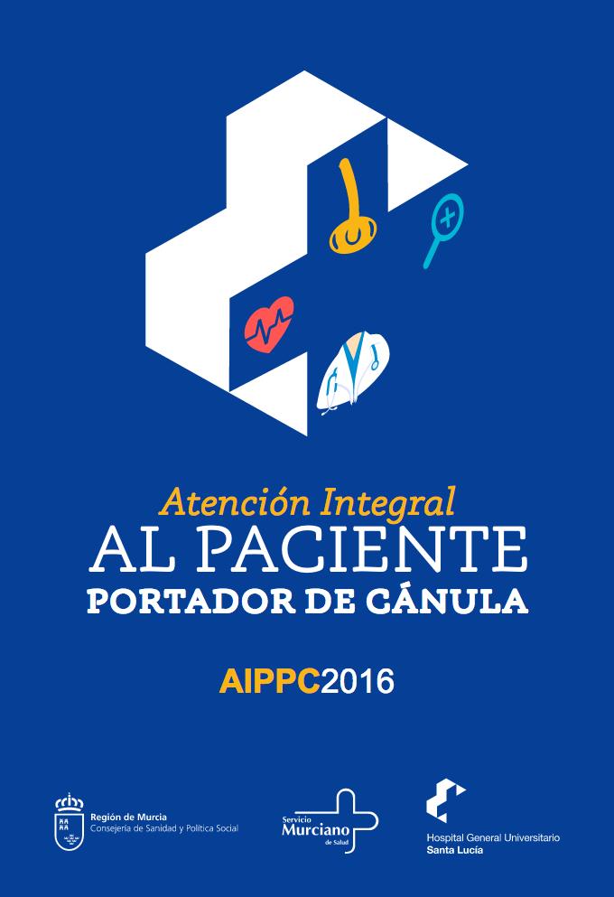 Atención Integral AL PACIENTE PORTADOR DE CÁNULA