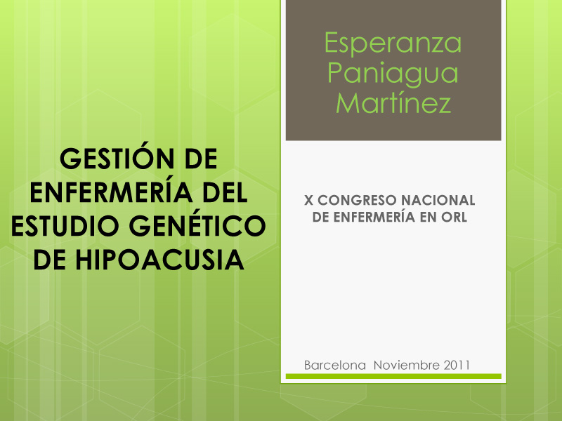 GESTIÓN POR ENFERMERÍA DEL ESTUDIO GENÉTICO DE HIPOACUSIA